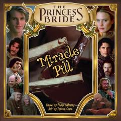Princess Bride, The - Miracle Pill