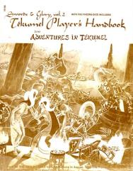 Swords & Glory Vol. #2 - Tekumel Player's Handbook for Adventures in Tekumel