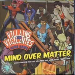 Villains and Vigilantes Card Game - Mind Over Matter Expansion