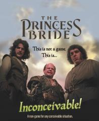 Princess Bride, The - Inconceivable