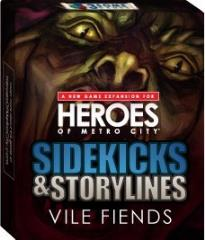 Sidekicks & Storylines Expansion, Vile Fiends