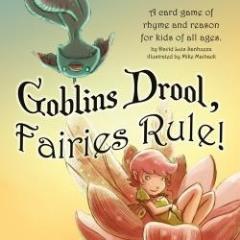 Goblins Drool, Fairies Rule! (2nd Edition)