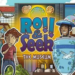 Roll & Seek - The Museum