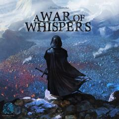 War of Whispers, A
