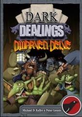 Dark Dealings - Dwarven Delve Expansion