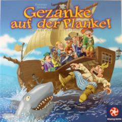 Gezanke auf de Planke! (Walk the Plank)