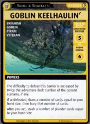 Skull & Shackles Promo Card - Goblin Keelhaulin'