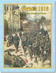 Gorizia 1916 - La Sesta Battaglia Dell'Isonzo