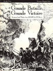 Grand Bataille, Grand Victoire - European Land Warfare from 1853-1871