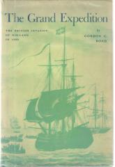 Grand Expedition, The - The British Invasion of Holland in 1809