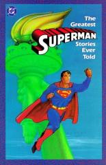 Greatest Superman Stories Ever Told, The