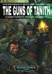 Gaunt's Ghosts - The Saint #2, The Guns of Tanith (2002 Printing)