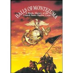 Halls of Montezuma - A Battle History of the United States Marine Corps