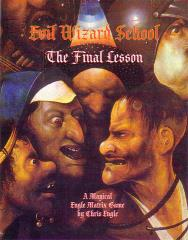 Evil Wizard School - The Final Lesson