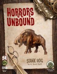 Horrors Unbound - Stank Hog