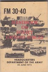Handbook on Soviet Ground Forces (FM 30-40)