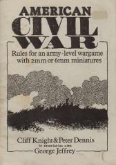 American Civil War - 2mm or 6mm Miniatures Rules