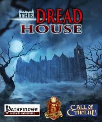 Dread House, The