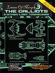 Letters of Marque #3 - The Galliots & Other Lost Treasures