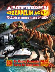 Airship Troopers - Volcanic Dinosaur Island of Doom