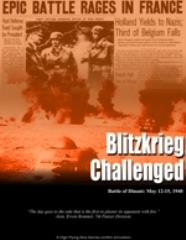 Blitzkrieg Challenged - Battle of Dinant, May 12-15, 1940