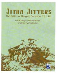 Jitra Jitters - The Battle for Nangka, December 12, 1941