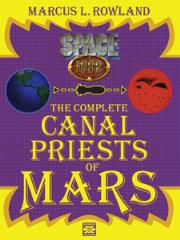 Complete Canal Priests of Mars, The