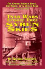 Tsar Wars - Episode Two, Syren of the Skies