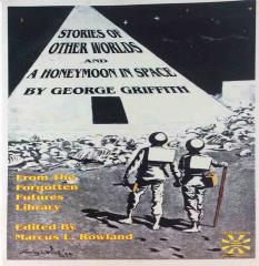 Stories of Other Worlds & A Honeymoon in Space
