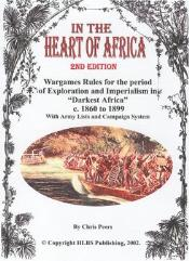 In the Heart of Africa - Wargame Rules for the Age of Exploration and Imperialism in Darkest Africa, 1860-1899 (2nd Edition, 1st Printing)