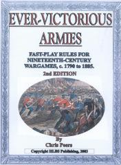 Ever-Victorious Armies - Fast-Play Rules for 19th Century Wargames, 1790-1885 (2nd Edition)