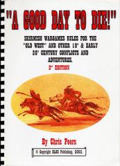 Good Day to Die!, A (2nd Edition)