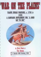 Good Day to Die!, A - War on the Plains