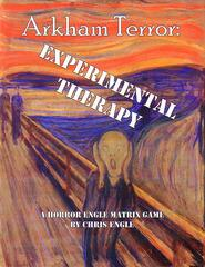 Arkham Terror - Experimental Therapy
