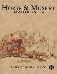 Horse & Musket - Dawn of an Era
