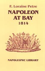 Napoleon at Bay 1814