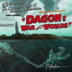 Dagon, War of Worlds