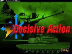 Decisive Action