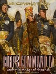 Corps Command IV - Warfare in the Age of Napoleon (30th Anniversary Edition)