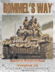 Rommel's Way - Panzer Korps Scenario Book IX