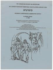 H.U.G.O - Heuristic Underworld Generated Output