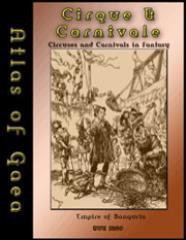 Atlas of Gaea - Circuses & Carnivals