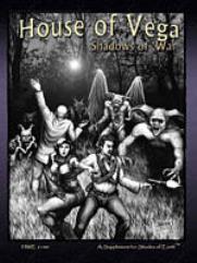 House of Vega - Shadows of War
