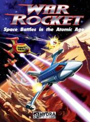 War Rocket - Space Battles in the Atomic Age Core Rulebook