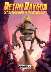 Retro Raygun - Action Adventure in the Atomic Age