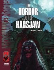 Horror out of Hagsjaw, The (Pathfinder)