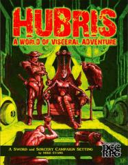 Hubris - A World of Visceral Adventure
