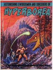 Astonishing Swordsmen and Sorcerers of Hyperborea (2nd Edition, Limited Edition Foil Cover)