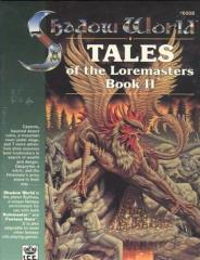 Tales of the Loremasters #2