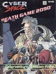 Cyberventure Mission File #2 - Death Game 2090